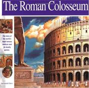 Cover of: The Roman Colosseum: The story of the world's most famous stadium and its deadly games (Wonders of the World Book)