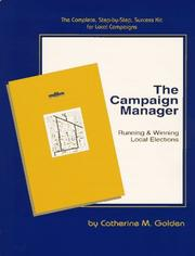 The campaign manager by Shaw, Catherine M.