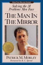 The Man in the Mirror by Patrick M. Morley
