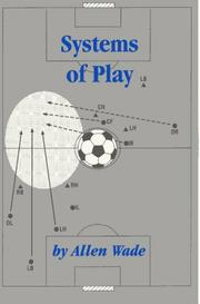 Systems of play by Allen Wade