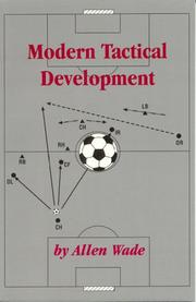 Modern Tactical Development by Allen Wade