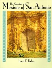 Cover of: The Spanish missions of San Antonio
