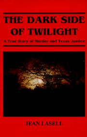 Cover of: The dark side of twilight | Jean Lasell