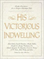 Cover of: His victorious indwelling |