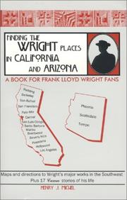 Cover of: Finding the Wright places in California and Arizona