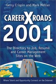 Cover of: Careerxroads 2001 | Gerry Crispin