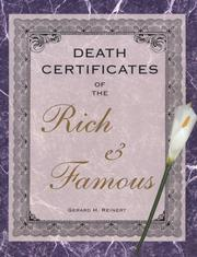 Cover of: Death certificates of the rich and famous by Gerard H. Reinert