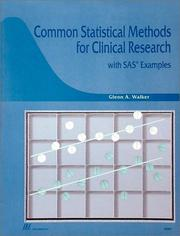 Common statistical methods for clinical research with SAS examples by Glenn A. Walker