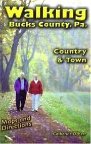 Cover of: Walking Bucks County, Pa. | Catherine D. Kerr