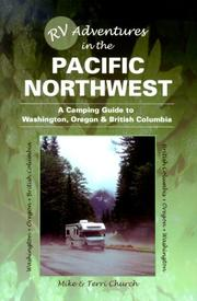 Cover of: RV adventures in the Pacific Northwest: a camping guide to Washington, Oregon, & British Columbia