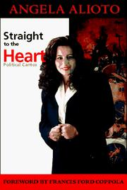 Cover of: Straight to the heart | Angela Alioto