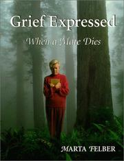 Cover of: Grief Expressed | Marta Felber