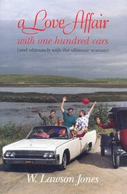 Cover of: A Love Affair With 100 Cars | Lawson W. Jones
