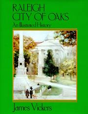 Raleigh, city of oaks by James Vickers