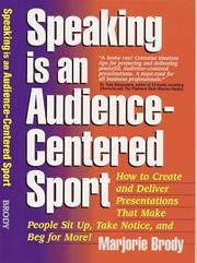 Cover of: Speaking Is An Audience-Centered Sport | Marjorie Brody