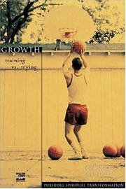 Cover of: Growth | John Ortberg