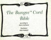 Cover of: The bungee cord bible