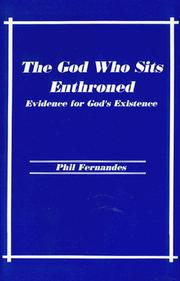 Cover of: The God Who Sits Enthroned | Phil Fernandes