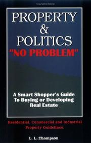 Cover of: Property & politics | L. L. Thompson