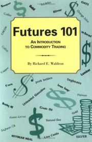 Cover of: Futures 101 | Richard E. Waldron