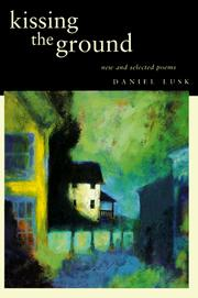 Cover of: Kissing the ground | Daniel Lusk