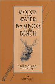 Cover of: Moose in the Water/Bamboo on the Bench  | Kathy J. Scott
