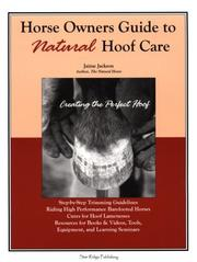 Cover of: Horse Owners Guide to Natural Hoof Care: Creating the Perfect Hoof  | Jaime Jackson