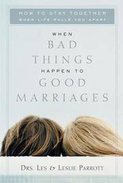 Cover of: When Bad Things Happen to Good Marriages | Leslie Parrott III