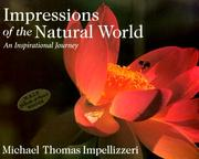 Cover of: Impressions of the natural world | Michael Thomas Impellizzeri