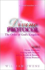 Cover of: Divine Protocol - Dealing With Demons, Divine Mandates & the Results and Rewards of Divine Protocol