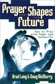 Cover of: Prayer That Shapes the Future | Zeb Bradford Long