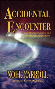 Cover of: Accidental Encounter | Noel Carroll