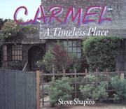 Carmel by Shapiro, Steve.