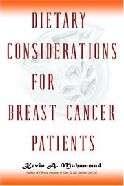 Cover of: Dietary Considerations for Breast Cancer Patients | Kevin A. Muhammad
