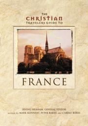 Cover of: The Christian travelers guide to France