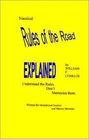 Cover of: Nautical Rules of the Road Explained