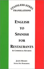 Cover of: Stainless Steel Translations...English to Spanish for Restaurants and Commercial Kitchens
