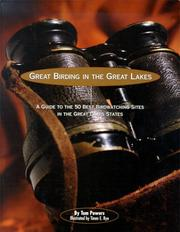 Cover of: Great birding in the Great Lakes | Tom Powers