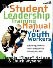 Cover of: The student leadership training manual for youth workers