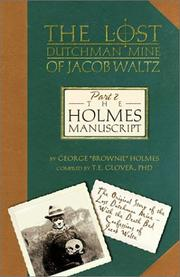 Cover of: The Holmes Manuscript (The Lost Dutchman Mine of Jacob Waltz, Part 2)