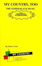 Cover of: My country, too | Pamela E. Foster