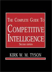 Cover of: The Complete Guide to Competitive Intelligence