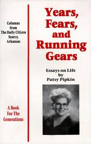Cover of: Years, Fears, and Running Gears | Patsy Pipkin