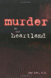 Cover of: Murder in the heartland | Jay Dix