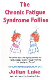 Cover of: The Chronic Fatigue Syndrome Follies