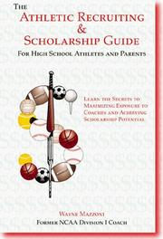 Cover of: Athletic Recruiting and Scholarship Guide