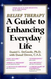 Cover of: Belief Therapy  | Daniel L., Ph.D. Degoede