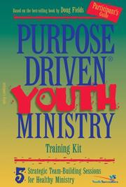 Cover of: Purpose-Driven® Youth Ministry Training Kit Participant's Guide