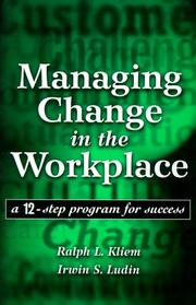 Cover of: Managing change in the workplace