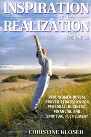 Cover of: Inspiration to Realization Volume 3 | Christine Kloser